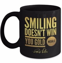 Smiling Doesn't Win You Gold Medals - Gymnast Simone Biles DWTS Quote Coffee Mug - $17.05+