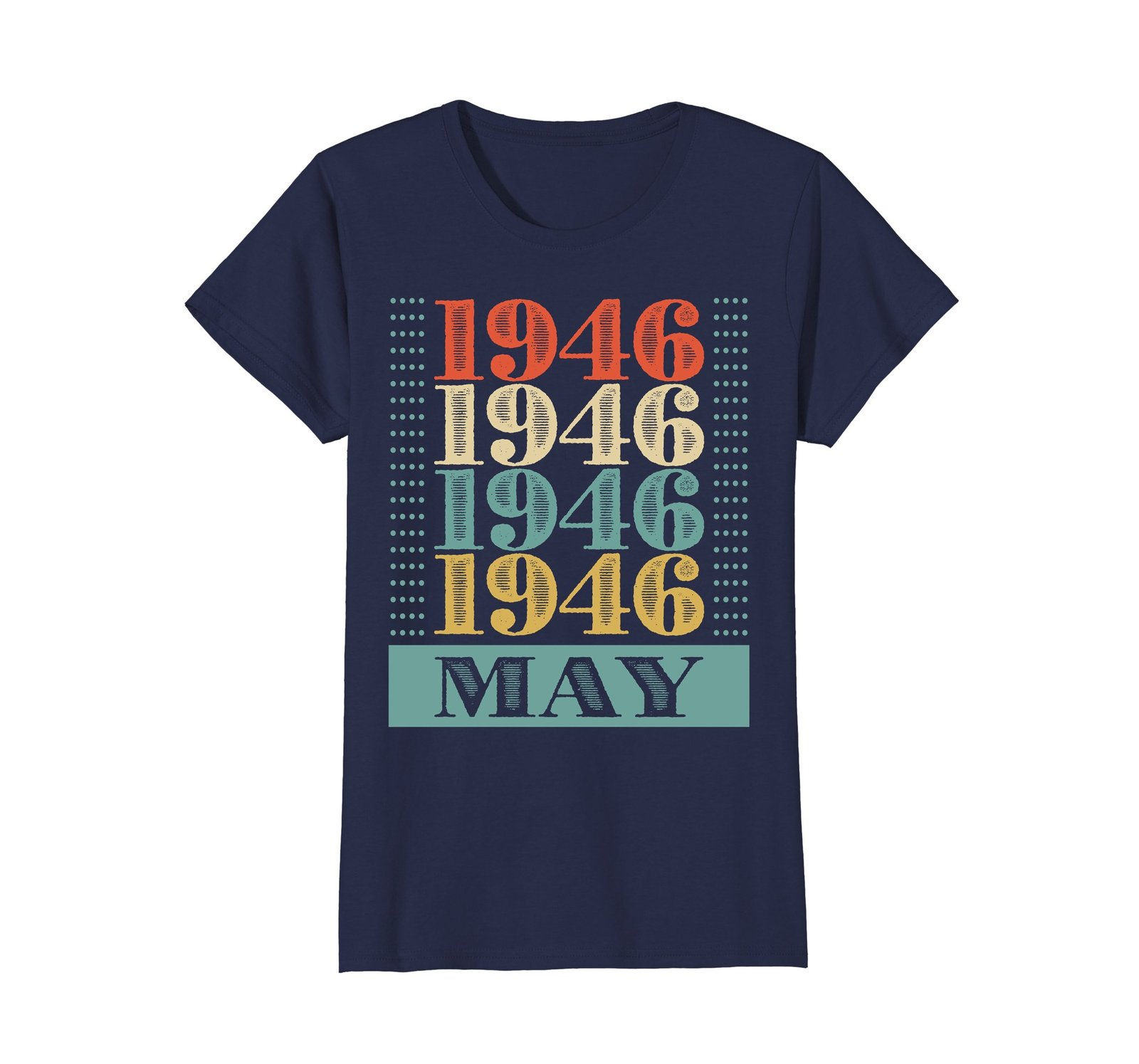 Funny Shirts - Retro Classic Vintage May 1946 72nd Birthday Gift 72 yrs old Wowe image 4
