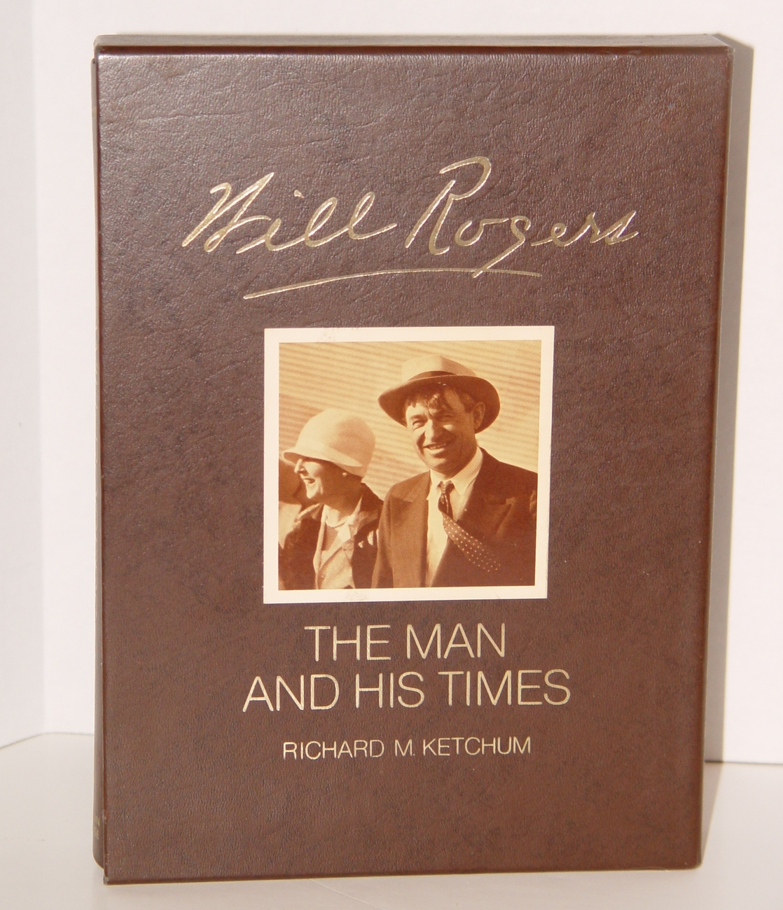 WILL ROGERS MAN & HIS TIMES Ketchum Delux Edition w/Slipcase Radio Movie Star by