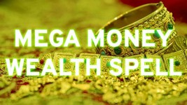 MEGA MONEY WEALTH SPELL! ELITE LEVEL! CAST 28 TIMES! POWERFUL & PROVEN RESULTS! - $280.00