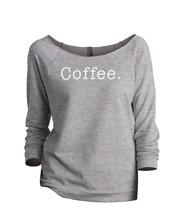 Thread Tank Coffee. (Simple Text) 530W Women's Slouchy 3/4 Sleeves Raglan Sweats - $24.99+