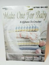 MAKE ONE FOR BABY ~ 8 Afghans to Crochet Leisure Arts 2756 Carole Rutter Tippett - $8.86
