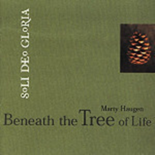 Beneath the tree of life by marty haugen