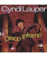 Cyndi Lauper ( Disco Inferno ) - $1.98