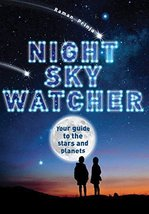 Night Sky Watcher: Your guide to the stars and planets (Watcher Guide) [... - $5.87