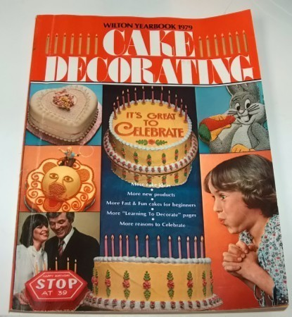 Wilton cake decorating 1979 annual