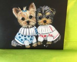 REDUCED!  TWO YORKIE PUPPIES DRESSED UP HAND PAINTED ORIGINAL! - £198.70 GBP