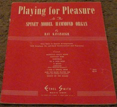 Playing For Pleasure, Hammond Spinet Organ, 1954 VINTAGE MUSIC BOOK - $6.92