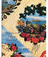 Baltimore Album Revival! : Historic Quilts in the Making by Elly Sienkie... - $7.70