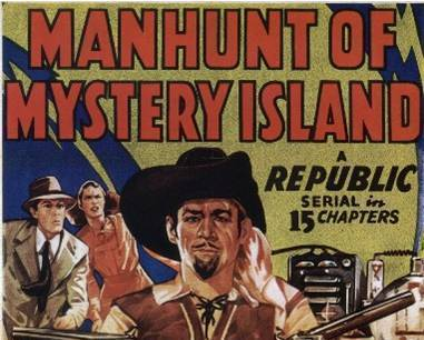 MANHUNT OF MYSTERY ISLAND, 15 Chapter Serial