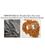 TRIM/FINISHING BUNDLE Lady Dot Creates for Pumpkin Spice Farm Hands On Design  - $9.50