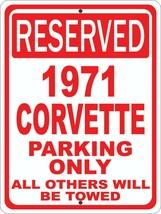 "1971 71 Corvette Chevrolet Novelty Reserved Parking Street Sign 9""X12"" A... - $14.01"