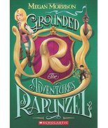 Grounded: The Adventures of Rapunzel (Tyme #1) (1) [Paperback] Morrison,... - $1.80
