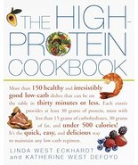 The High-Protein Cookbook: More than 150 healthy and irresistibly good l... - $5.00