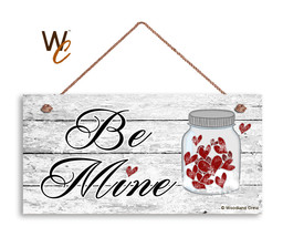 Be Mine Valentine's Day Sign, Mason Jar & Hearts, Holiday Rustic 5x10 Wo... - $11.39
