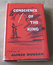Conscience of the King by Alfred Duggan (First Edition) - $55.00