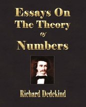 Essays On The Theory Of Numbers - Second Edition Richard Dedekind and Wo... - $24.45