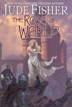 The Rose of the World: (Book Three of Fool's Gold) Fisher, Jude - $4.62