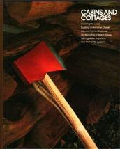 Cabins and cottages (Home repair and improvement) [Jan 01, 1978] Time-Li... - $8.00