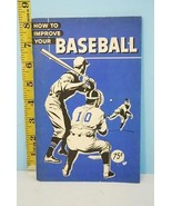 1955 How to Improve Your Baseball Booklet Dick Seibert The Athetic Insti... - $9.99