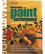 Decorative Paint Techniques Step by Step Smart Guide Softcover - $3.60