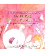 Complete Illustrated Guide to Natural Home Remedies: Safe and Effective ... - $19.95