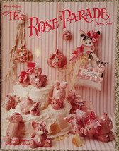 The Rose Parade by Rose Calton Book One Lots of Animals Tole Painting Bo... - $7.98