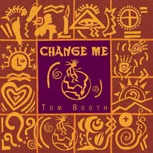 Change me by tom booth