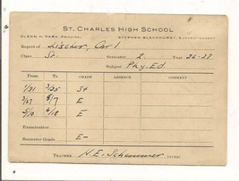 1926-27 Report Card; St. Charles High School; Physical Ed. - $0.99