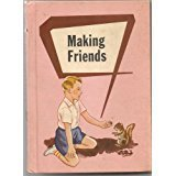 Primary image for Making Friends [Hardcover] [Jan 01, 1956] Leary, Bernice et al
