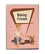 Making Friends [Hardcover] [Jan 01, 1956] Leary, Bernice et al - $10.47