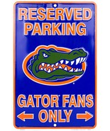 "Reserved Parking Florida Gators Fans Only 8"" x 12"" Embossed Metal Sign - $9.95"