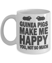 Guinea Pigs make me happy - $13.95