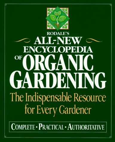 Primary image for Rodale's Ultimate Encyclopedia of Organic Gardening: The Indispensable Green Res