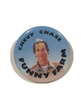 Chevy Chase Funny Farm Movie Film Promo Advertising Pinback Button Pin 1... - $7.00