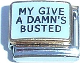 My Give A Damns Busted Italian Charm - $12.23