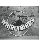 WHIRLYBIRDS(1957-1960) 66 Episodes - $17.95