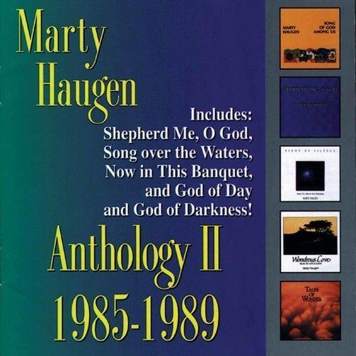 Anthology ii by marty haugen1
