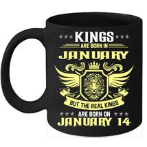 Birthday Mug Kings Are Born on 14th of January 11oz Coffee Mug Kings Bday gift - $15.95