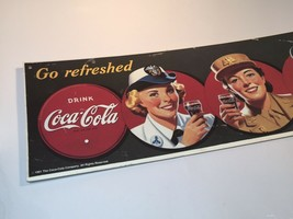 VINTAGE - Drink Coca~Cola 1991 Advertisement Sign 'Go Refreshed' 19x6 - $15.41