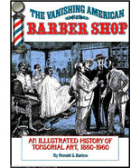 The Vanishing American Barber Shop By Ronald S Barlow History of America... - $32.95