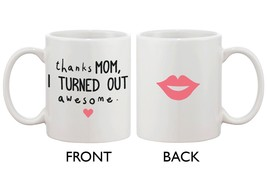 Gift for Mom Ceramic Coffee Mug - Thanks Mom I Turned Out Awesome - €13,18 EUR