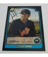 Arturo Rivas Signed 2003 Bowman Autographed Baltimore Orioles - $2.00
