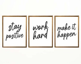 "Stay Positive, Work Hard - 8"" x 10"" - Unframed, Make It Happen Art Print, Inspir"