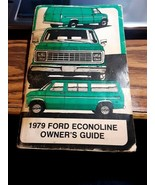Vintage 1979 FORD Econoline Van ORIGINAL Owners Guide Book Manual GOOD C... - $12.00
