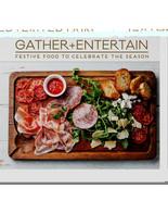 Gather + Entertain Cookbook - Festive Food To Celebrate The Season - $14.84