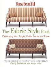 House Beautiful The Fabric Style Book: Decorating with Stripes, Plaids, ... - $12.95