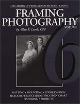 Framing Photography (Library of Professional Picture Framing, Volume 6) ... - $14.99