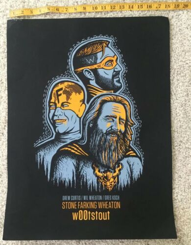 Stone Farking Wheaton Woot Stout Used Poster craft beer brewery brewing