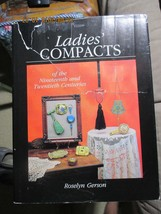 Ladies Compacts o the Nineteenth & Twentieth Century book by Roselyn Gerson - $15.00